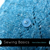 Sewing Basics: How to Sew a Button